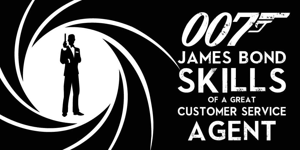 james bond customer service skills