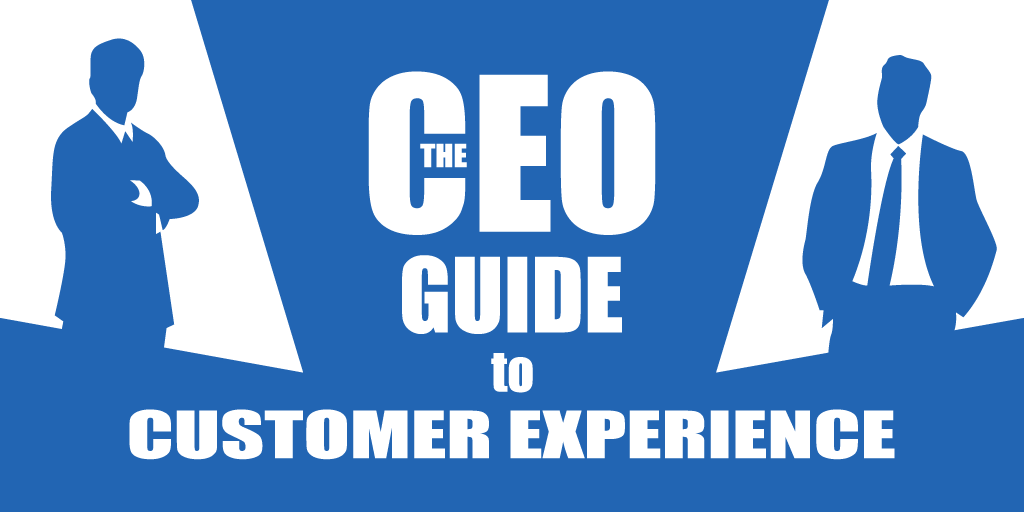 ceo guide to customer experience