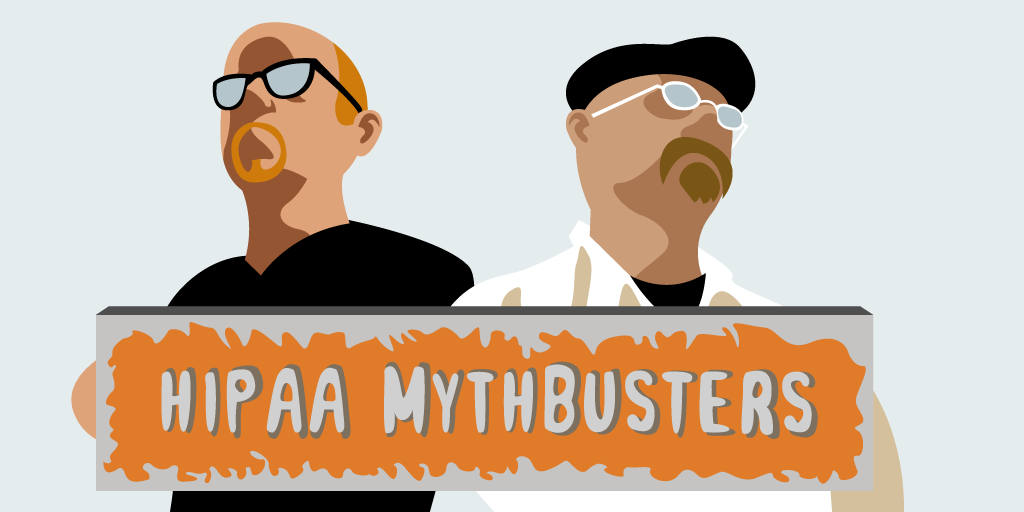 HIPAA myths debunked
